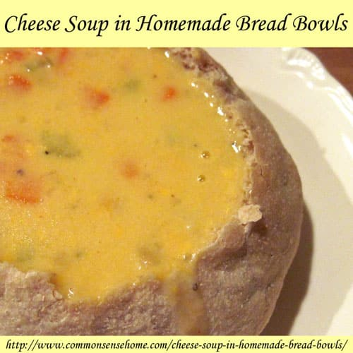 Cheese Soup in Homemade Bread Bowls
