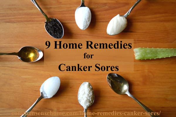 9 Home remedies for canker sores, plus tips for avoiding canker sores and the difference between canker sores and cold sores.