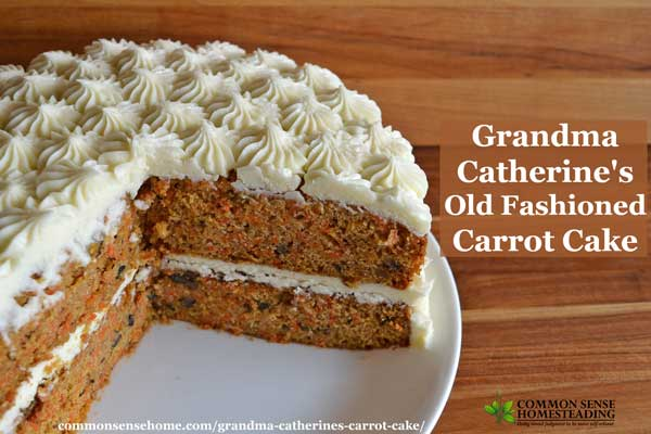 Carrot Cake Recipe No Icing: Grandma Catherine's Old Fashioned Carrot Cake Recipe