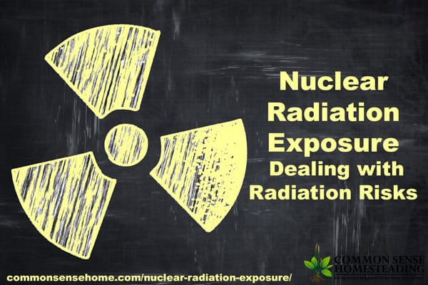 Nuclear Radiation Exposure - Introduction to radiation exposure and risks and answers to common questions about food, water, housing and livestock exposure.