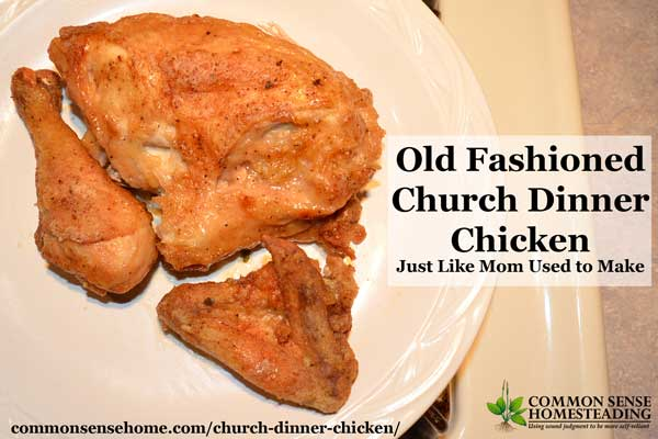 """This """"church dinner chicken"""" is just like the recipe mom used to make - tender and juicy, nicely spiced and cooked until falling off the bone."""