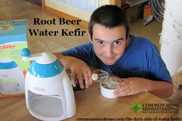 "Root beer water kefir is a fun version of homemade water kefir ""soda pop"", but it is possible to get too much of a good thing, with negative side effects."