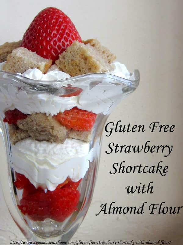 Gluten Free Strawberry Shortcake with Almond Flour