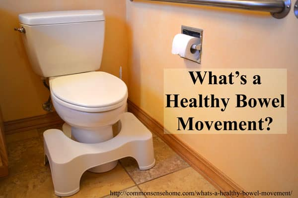 What's a Healthy Bowel Movement?