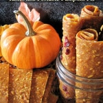 Dried Pumpkin Leather - makes a great snack and tastes like pumpkin pie