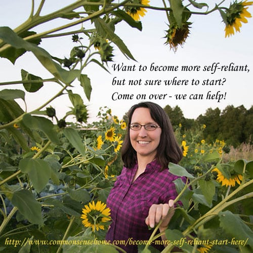 Become More Self-Reliant - Start Here @ Common Sense Homesteading
