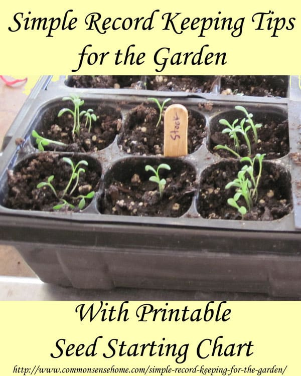 Simple Record Keeping Tips for the Garden with Printable Seed Starting Chart