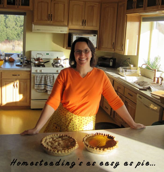 Homesteading's as easy as pie