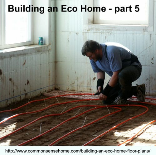 Building an Eco Home - Floor Plans @ Common Sense Home