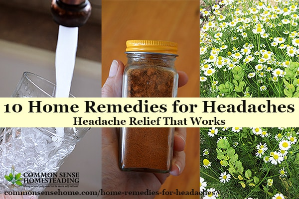 Best Home Remedies for Headaches - These headache remedies provide relief for tension headaches, cluster headaches and other headache causes.