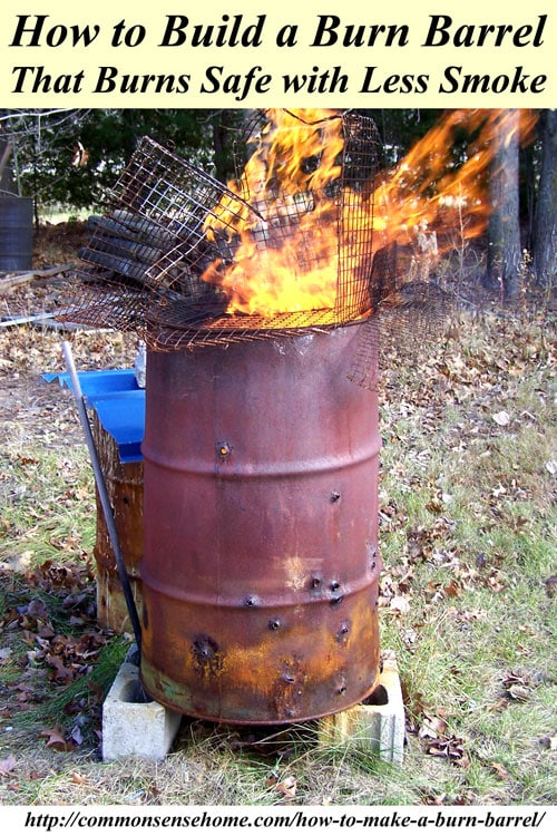 How to make a burn barrel burn safe with less smoke for Household incinerator design