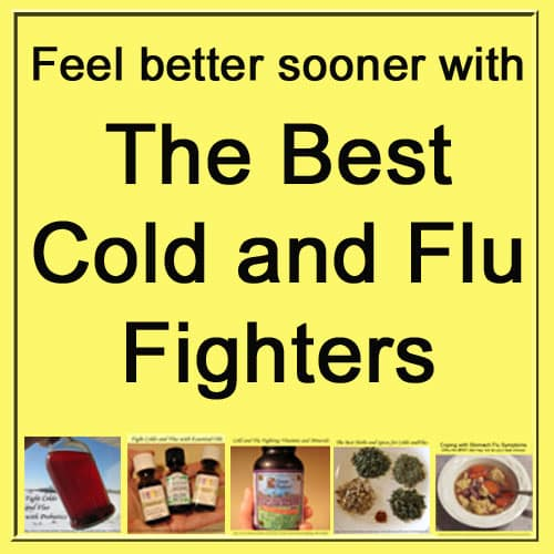 The Best Cold and Flu Fighters plus Home Remedies for Coughs and Congestion