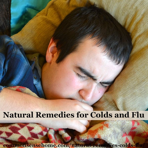 Best Natural Remedies for Cold and Flu - Round up of home treatments to help prevent cold and flu, get relief from common cold and flu symptoms and recovery faster when you get sick.