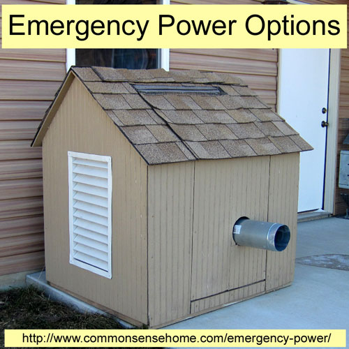 Emergency Power Options @ Common Sense Homesteading
