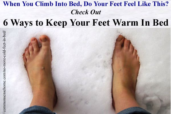 No More Cold Feet in Bed - 6 Ways to Keep Your Feet Warm in Winter
