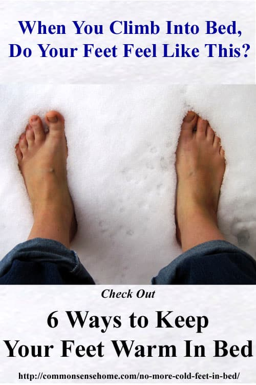 No More cold Feet in Bed - 6 Ways to Keep Your Feet Warm