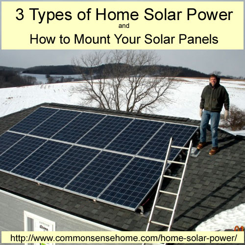 Types of Home Solar Power and How to Mount Your Solar Panels