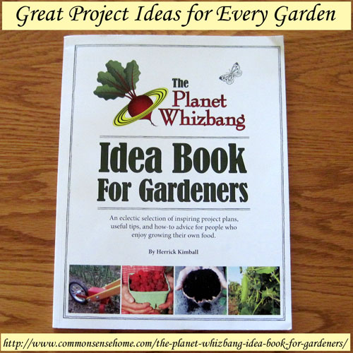 The Planet Whizbang Idea Book for Gardeners by Herrick Kimball offers a great combination of tools, tips and stories to enlighten and inspire any gardener.