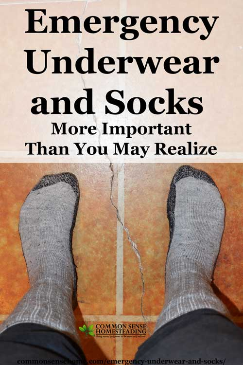Emergency Underwear and Socks - the right underwear and socks (and having spares) will help keep you safe, comfortable and infection free in emergencies.