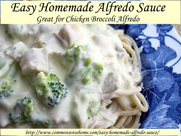 Easy Homemade Alfredo Sauce - Great for Chicken Broccoli Alfredo