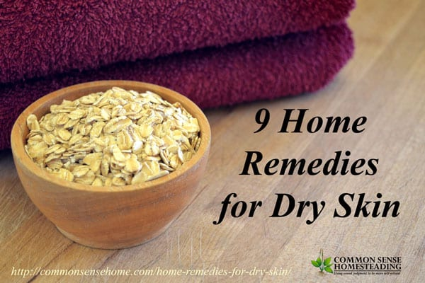 Home Remedies for Dry Skin - Help relieve winter dry skin and eczema, soothe itching and cracking, plus tips for avoiding dry skin year round.