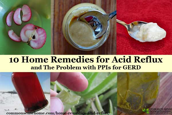 10 Home Remedies for Acid Reflux/GERD - Quick fixes and long term solutions, acid reflux triggers to avoid, plus the potential side effects of PPIs.