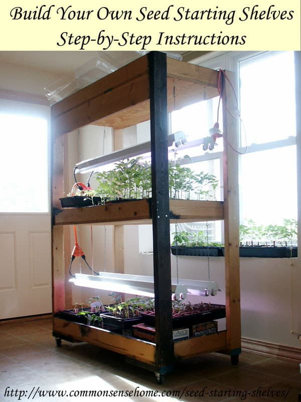 Build Your Own Simple Seed Starting Shelves With Room For Up To 576