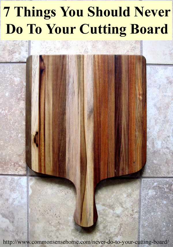 7 Things You Should Never do to Your Cutting Board
