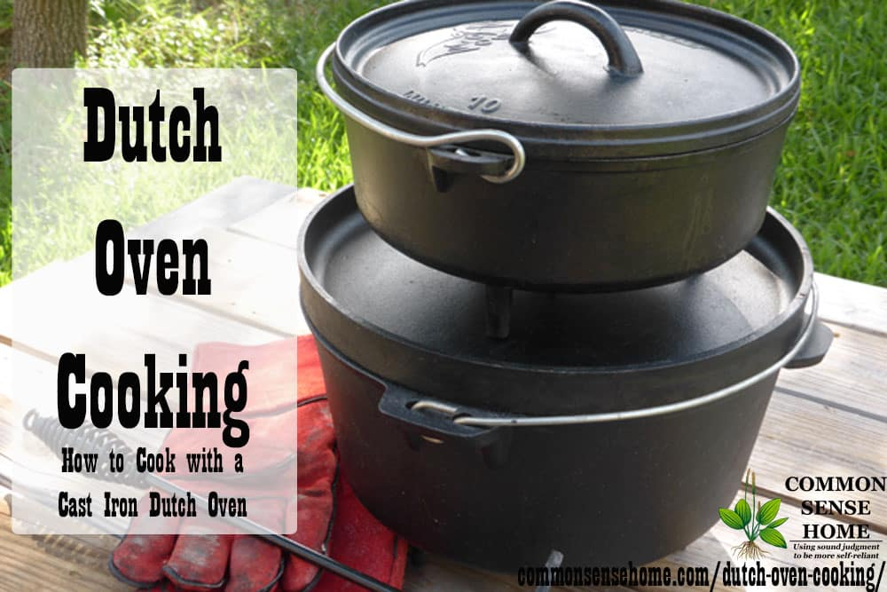 Dutch Oven Cooking How To Use A Cast Iron Dutch Oven