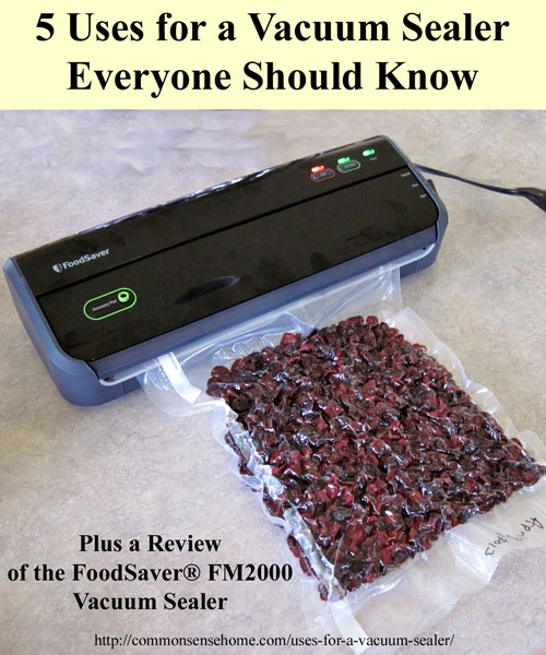 5 uses for a vacuum sealer everyone should know plus foodsaver fm2000 vacuum sealer - Vacuum Sealers