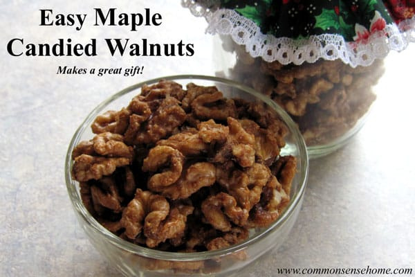 Maple Candied Walnuts, Plus How to Process Walnuts for Long Term Storage - Curing Walnuts, The Best Nutcracker, Soaking Nuts for Easier Digestion, Storage