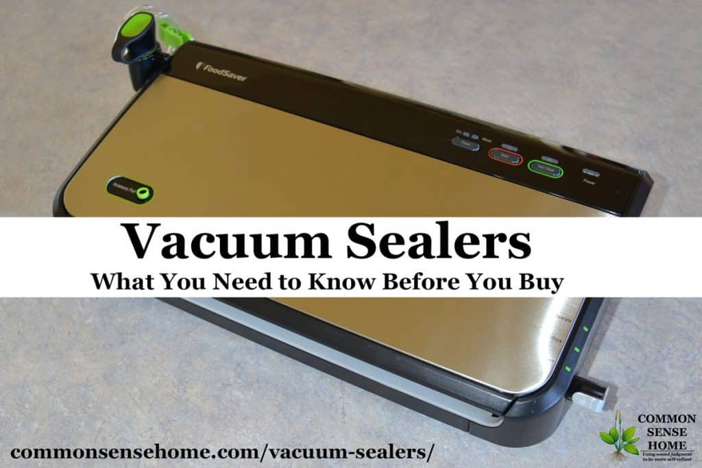 "FoodSaver vacuum sealer with text ""Vacuum sealers - What you need to know before you buy"""