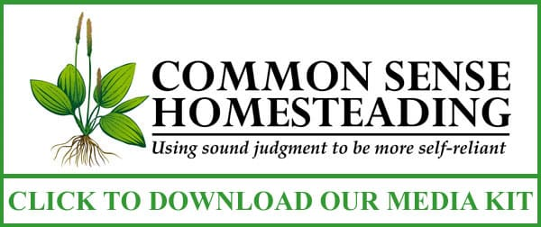 Common Sense Homesteading Media Kit Download for Companies Who Would Like to Advertise at commonsensehome.com