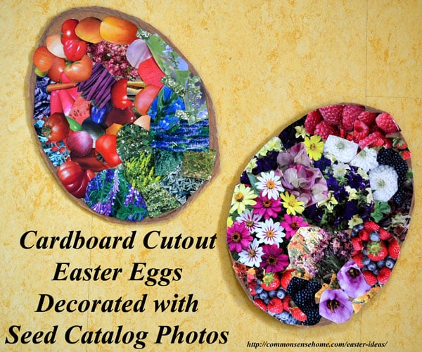 Easter Ideas - Easter egg cutouts decorated with clippings from seed catalogs.