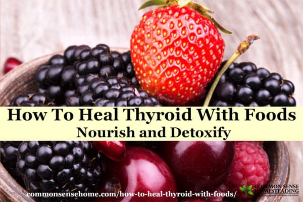 How To Heal Thyroid With Foods - Restore the balance of the digestive tract and detoxify the body to produce incredible turn-arounds in the human body.