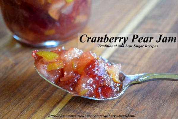 Cranberry Pear Jam - traditional & low sugar recipes. Tart cranberries team up with sweet pears and a hint of cinnamon to create this memorable autumn jam.