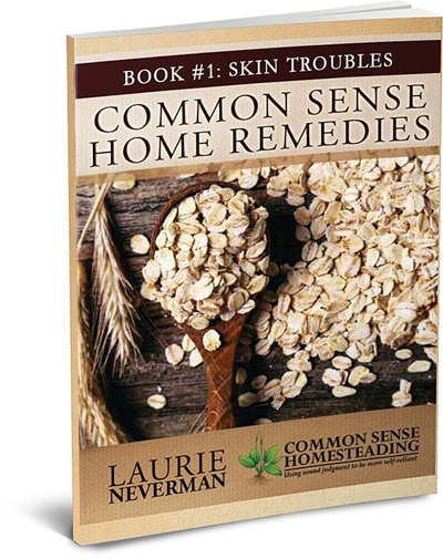 Common Sense Home Remedies Book #1 - Skin Help for Sunburn, Bites and Stings, Dry Skin, Warts, Acne and Sliver Removal