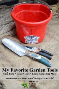 Some of the best garden tools and supplies that I've used, because the right tools make a job a lot easier, and they won't break under pressure.