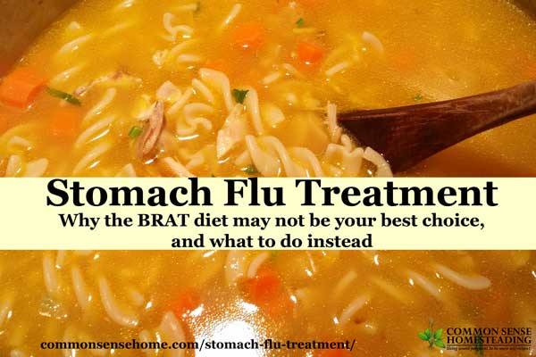 Stomach Flu Treatment - Home remedies for stomach flu. What to eat to help you recover from flu symptoms faster. Why you should skip the BRAT diet.