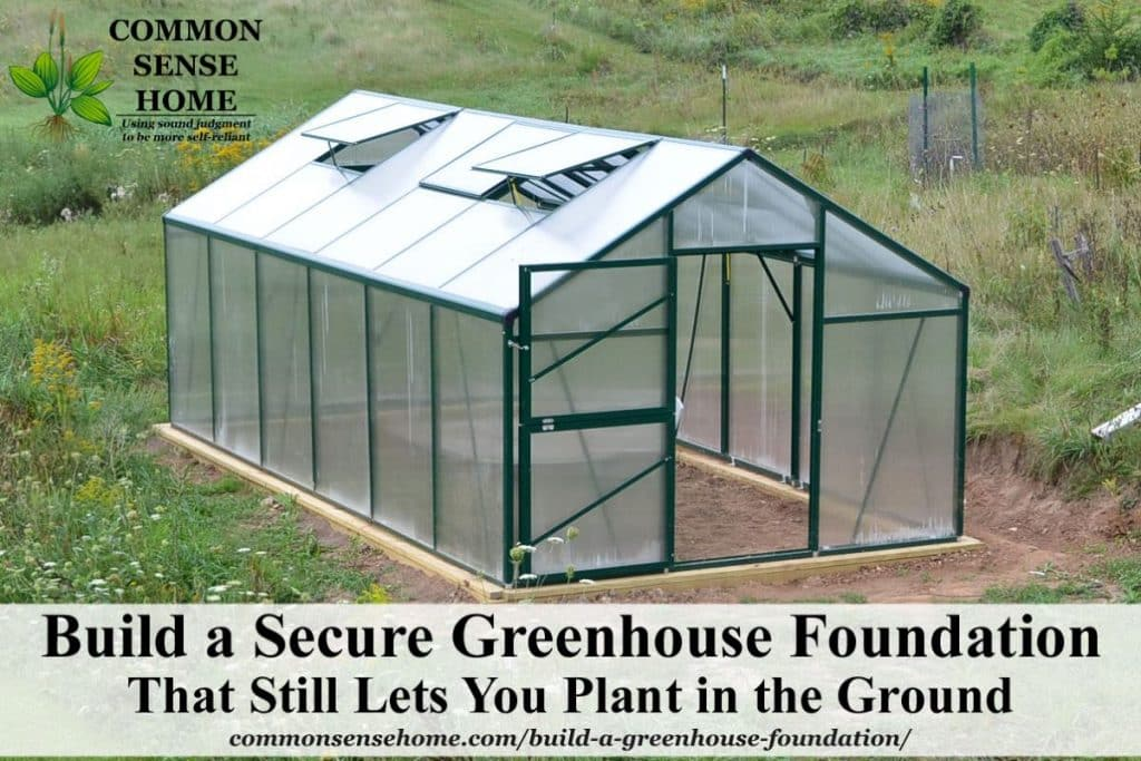 Greenhouse on completed foundation