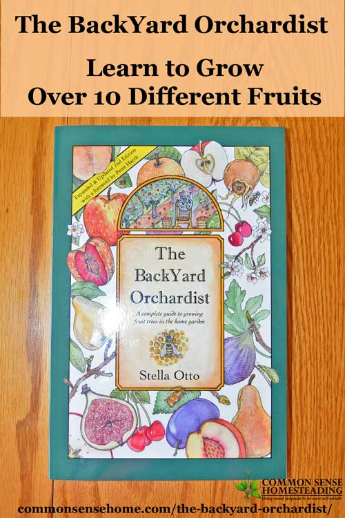 "Bring back the backyard fruit tree with Stella Otto's ""The Backyard Orchardist - A Complete Guide to Growing Fruit Trees in the Home Garden""."