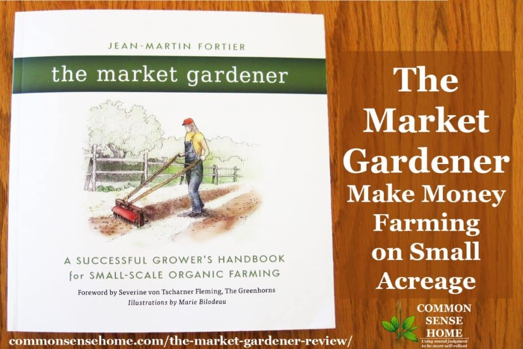 The Market Gardener demonstrates that you can earn a good living on a small piece of land, and provides the reader with the tools they need to do it.