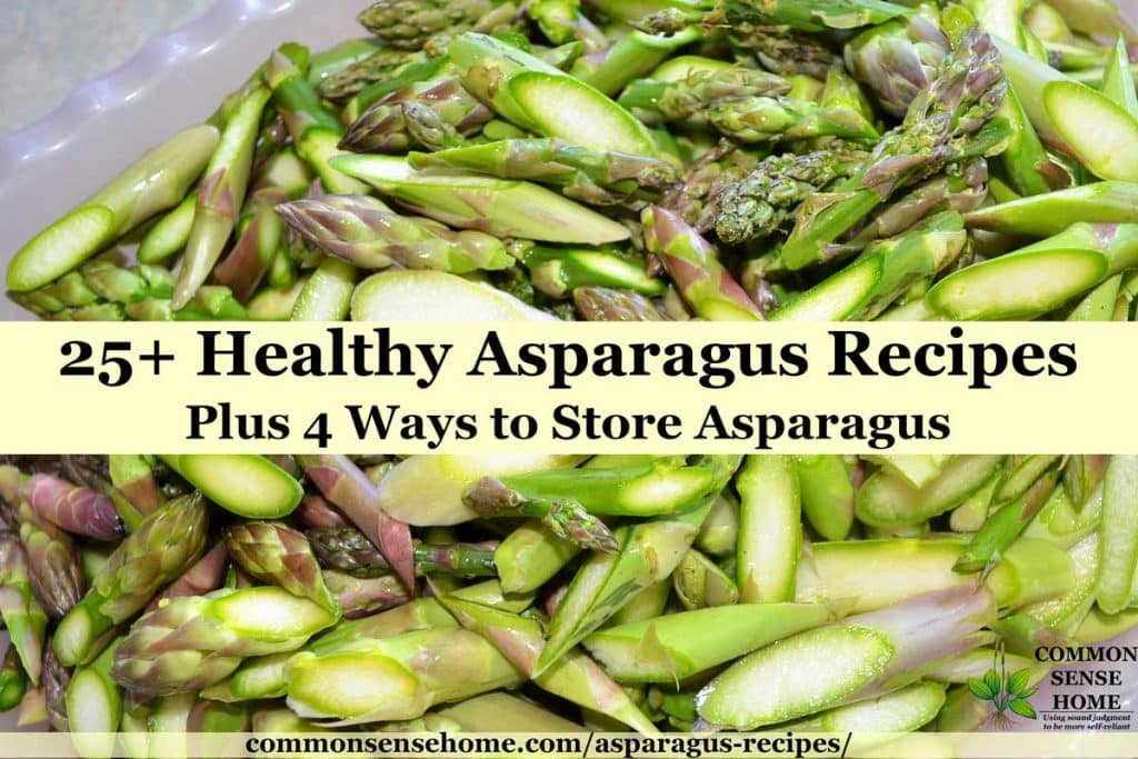"blanched asparagus in bowl with text overlay ""25+ Healthy Asparagus Recipes Plus 4 Ways to Store Asparagus"""
