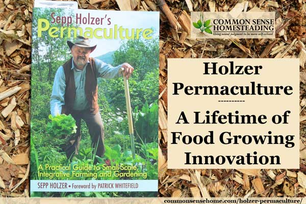 If you are ready to open your mind to the possibilities beyond today's food growing status quo, check out Sepp Holzer Permaculture.