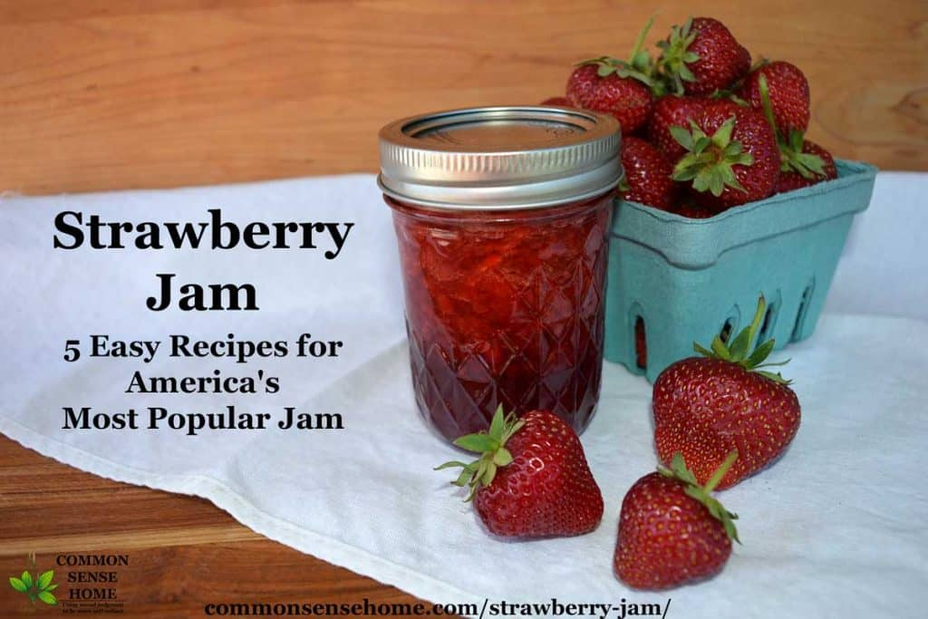 Strawberry Jam - 5 Easy Recipes for America's Most Popular Jam