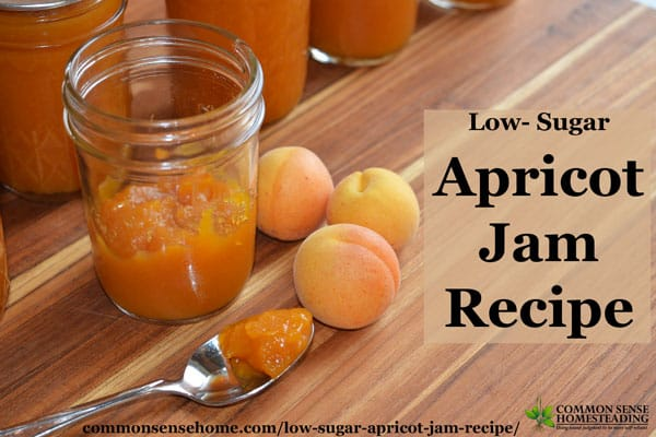 Low Sugar Apricot Jam Recipe – Sweeten with Sugar or Honey
