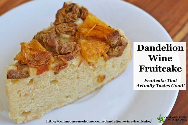 This dandelion wine fruitcake proves that, yes, you can make fruitcake from leftover wine fruit - and it tastes pretty good.