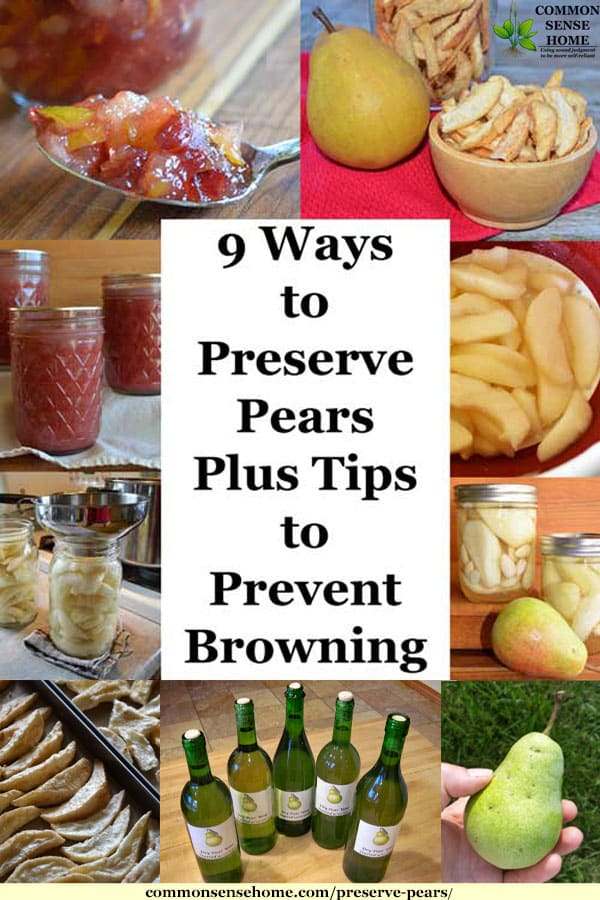 9 Ways to Preserve Pears, Plus Tips to Prevent Browning