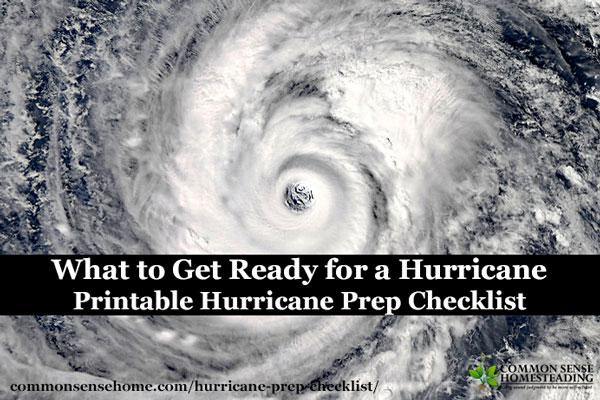 What to Get Ready for a Hurricane – Printable Hurricane Prep Checklist