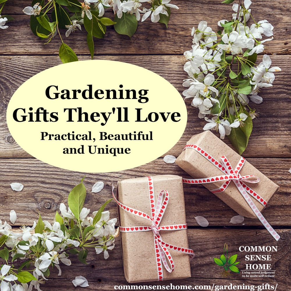 Gardening Gifts  sc 1 st  Common Sense Homesteading & Gardening Gifts Theyu0027ll Love - Practical Beautiful and Unique